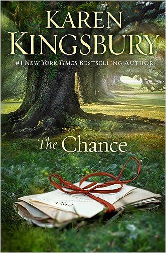 The Chance: A Novel written by Karen Kingsbury
