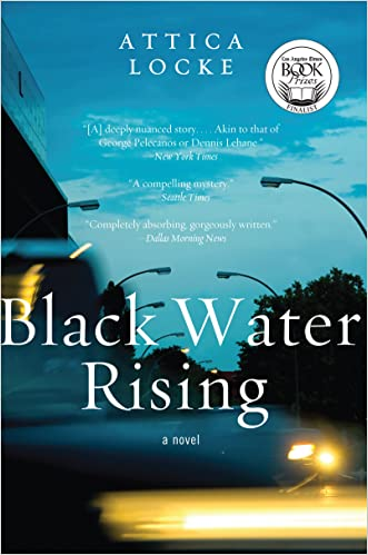 Black Water Rising: A Novel (Jay Porter Series) written by Attica Locke
