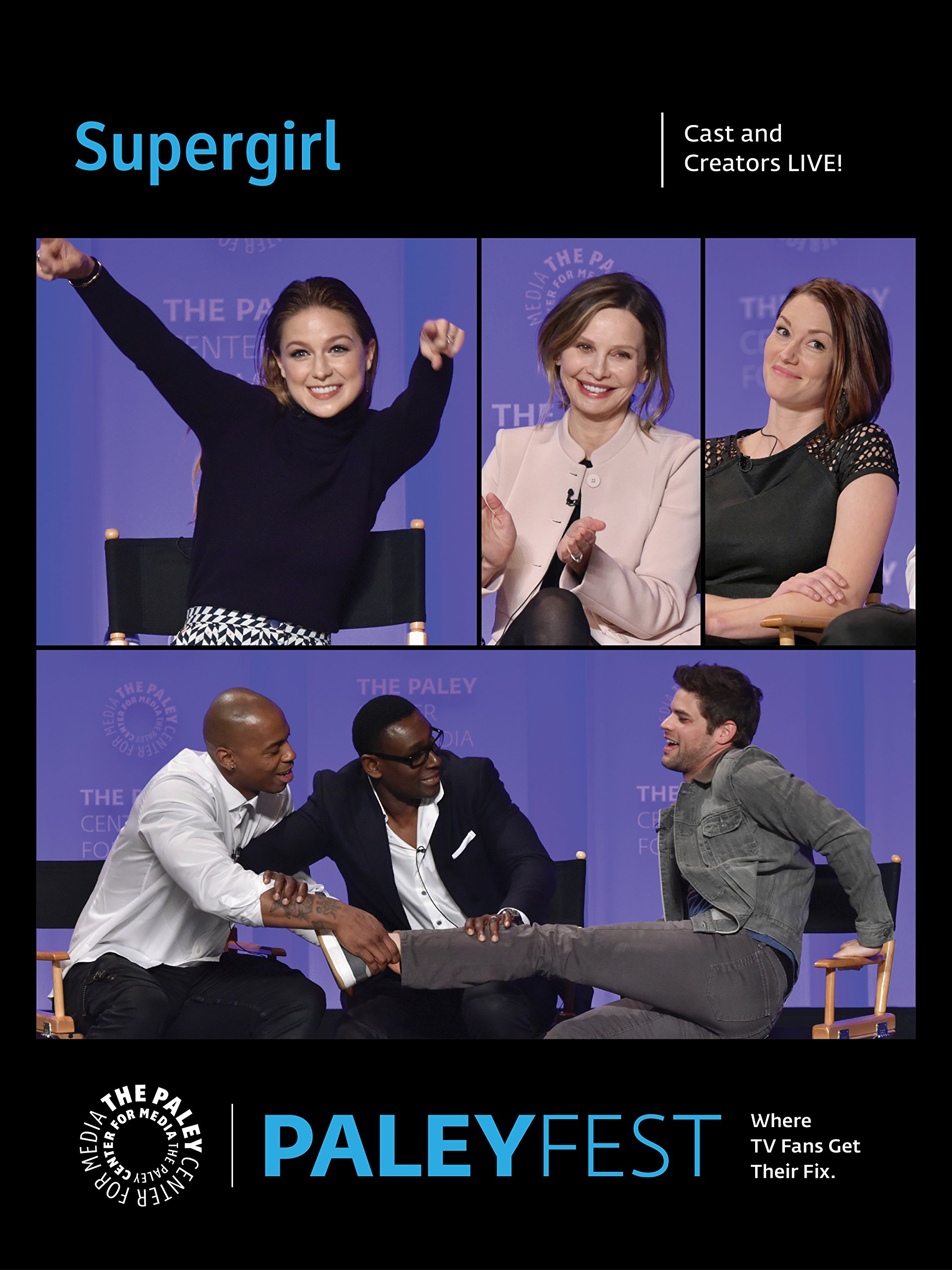Supergirl: Cast and Creators PaleyFest
