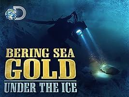 Bering Sea Gold Under the Ice Season 3