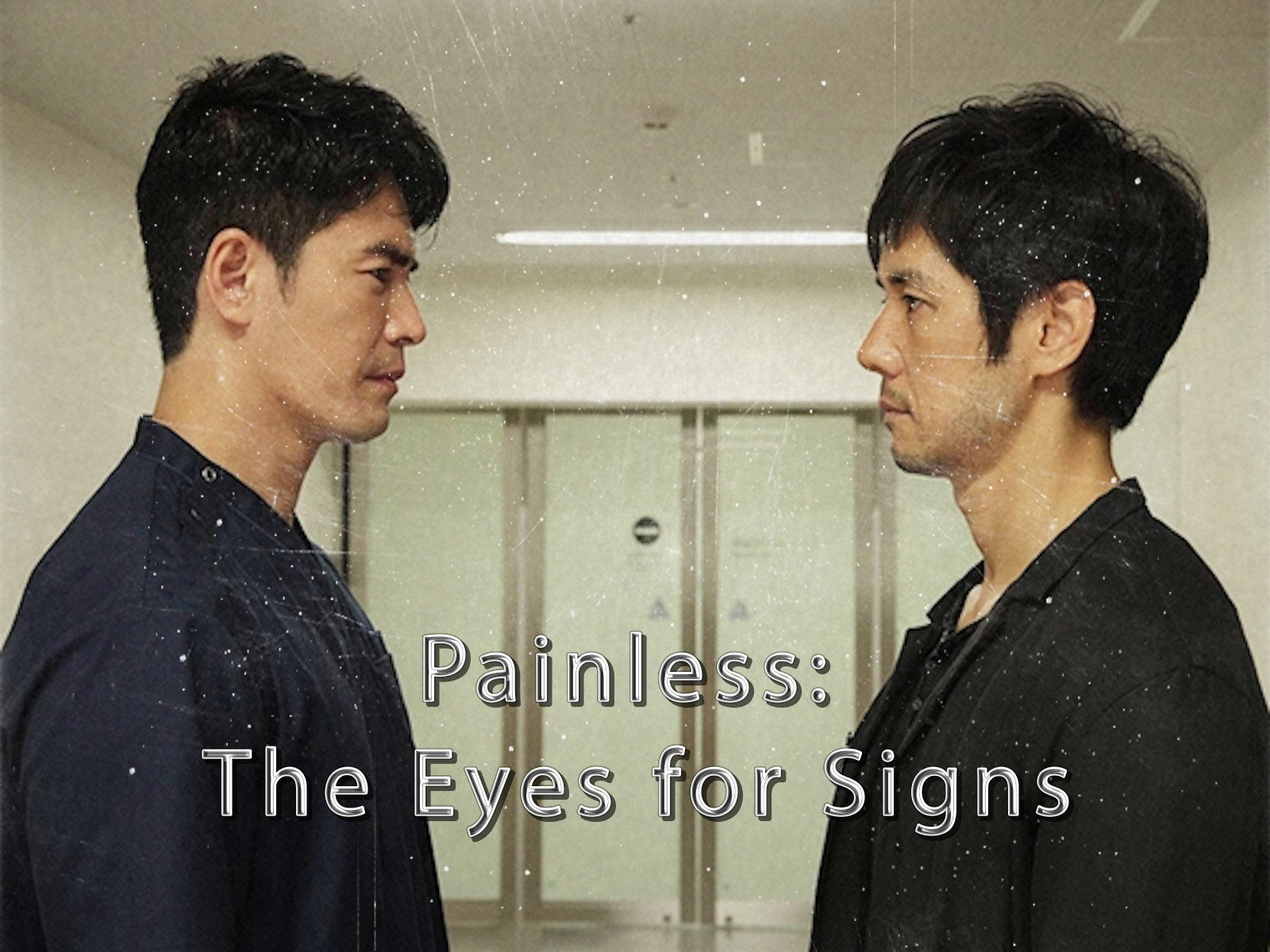 Painless: The Eyes for Signs - Season 1