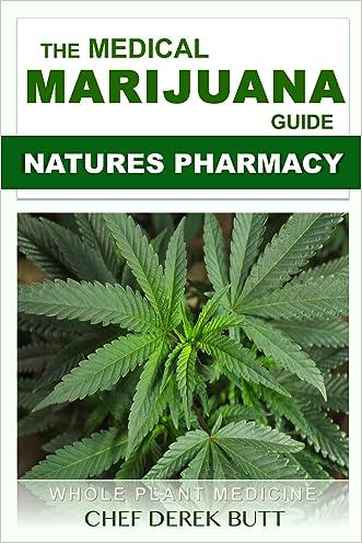 The Medical Marijuana Guide: NATURES PHARMACY