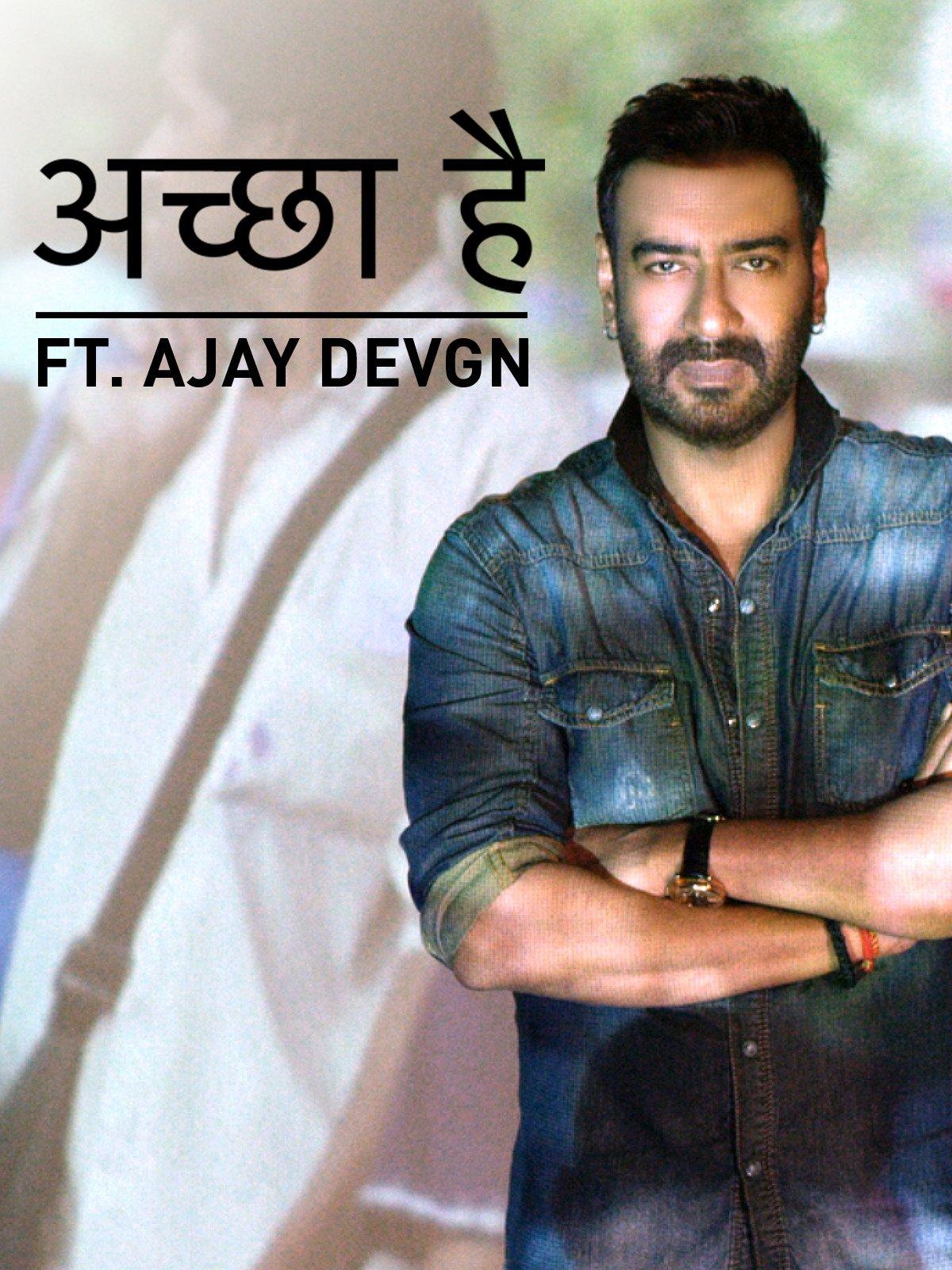 Accha Hai   A Message Of Love Ft. Ajay Devgn on Amazon Prime Video UK