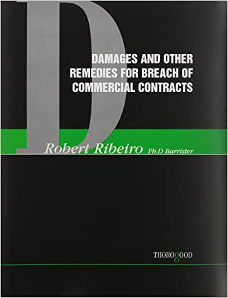 Damages and Other Remedies for Breach of Contract (Thorogood Reports)