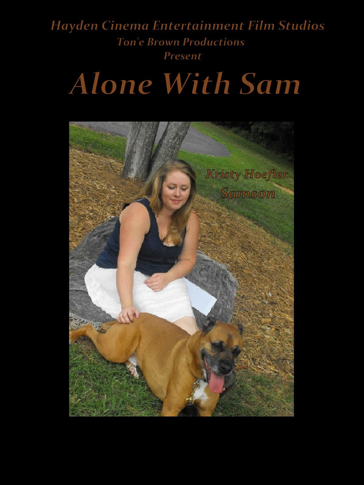 Alone with Sam