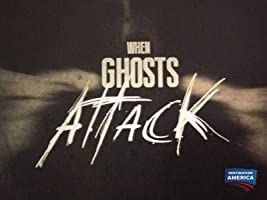 When Ghosts Attack Season 1 [HD]