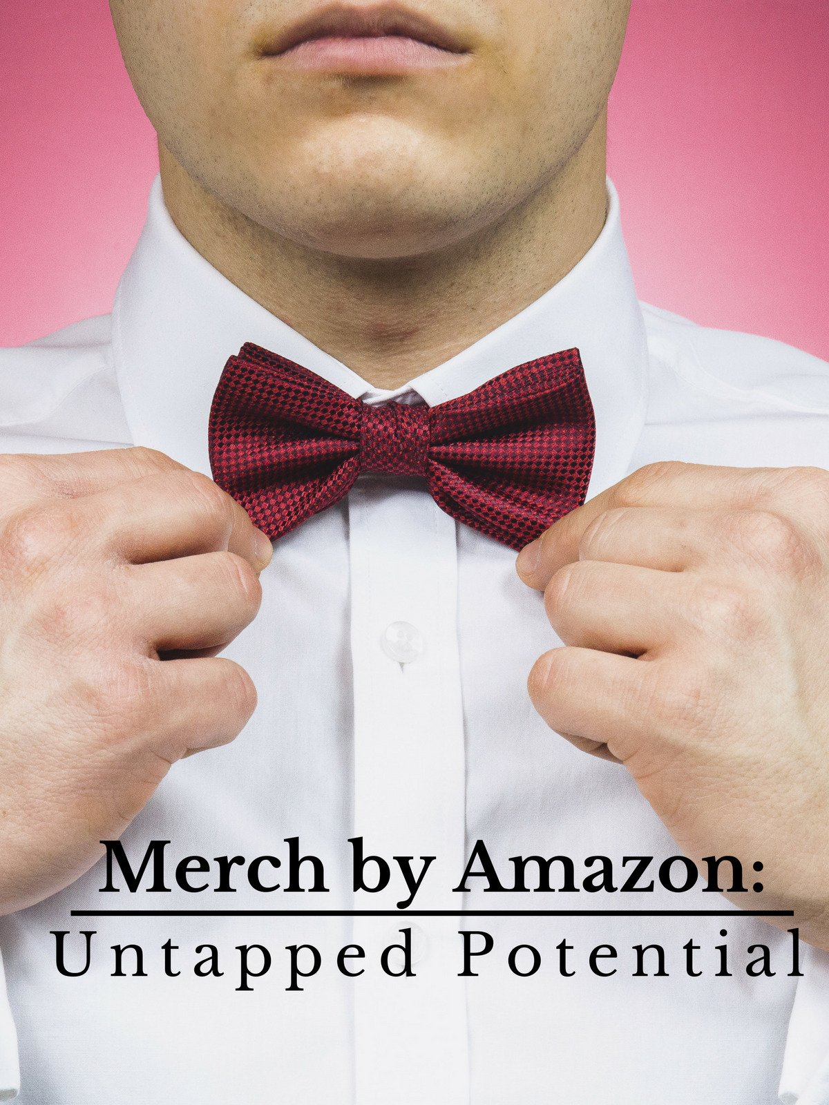 Merch by Amazon: Untapped Potential
