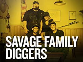 Savage Family Diggers Season 2