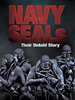 Navy SEALs - Their Untold Story [HD]