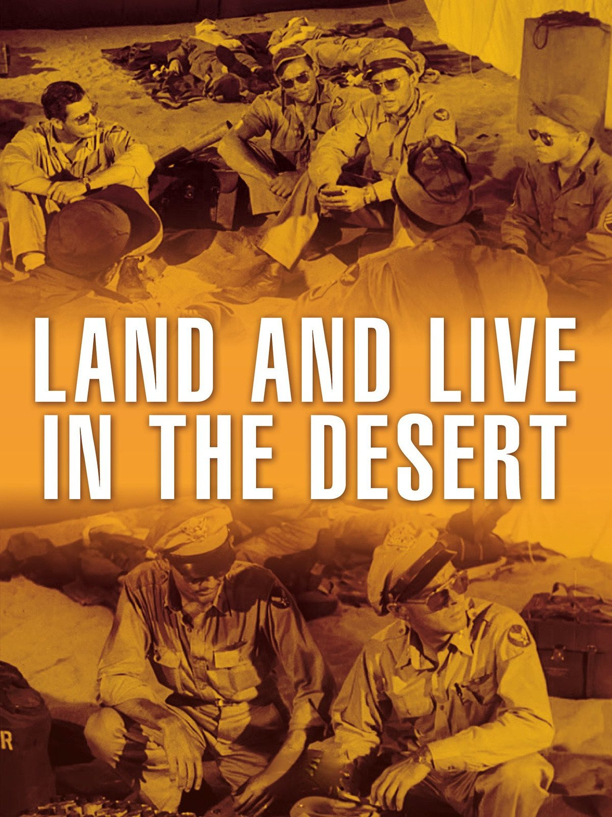 Land and Live in the Desert