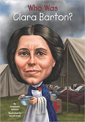Who Was Clara Barton? written by Stephanie Spinner