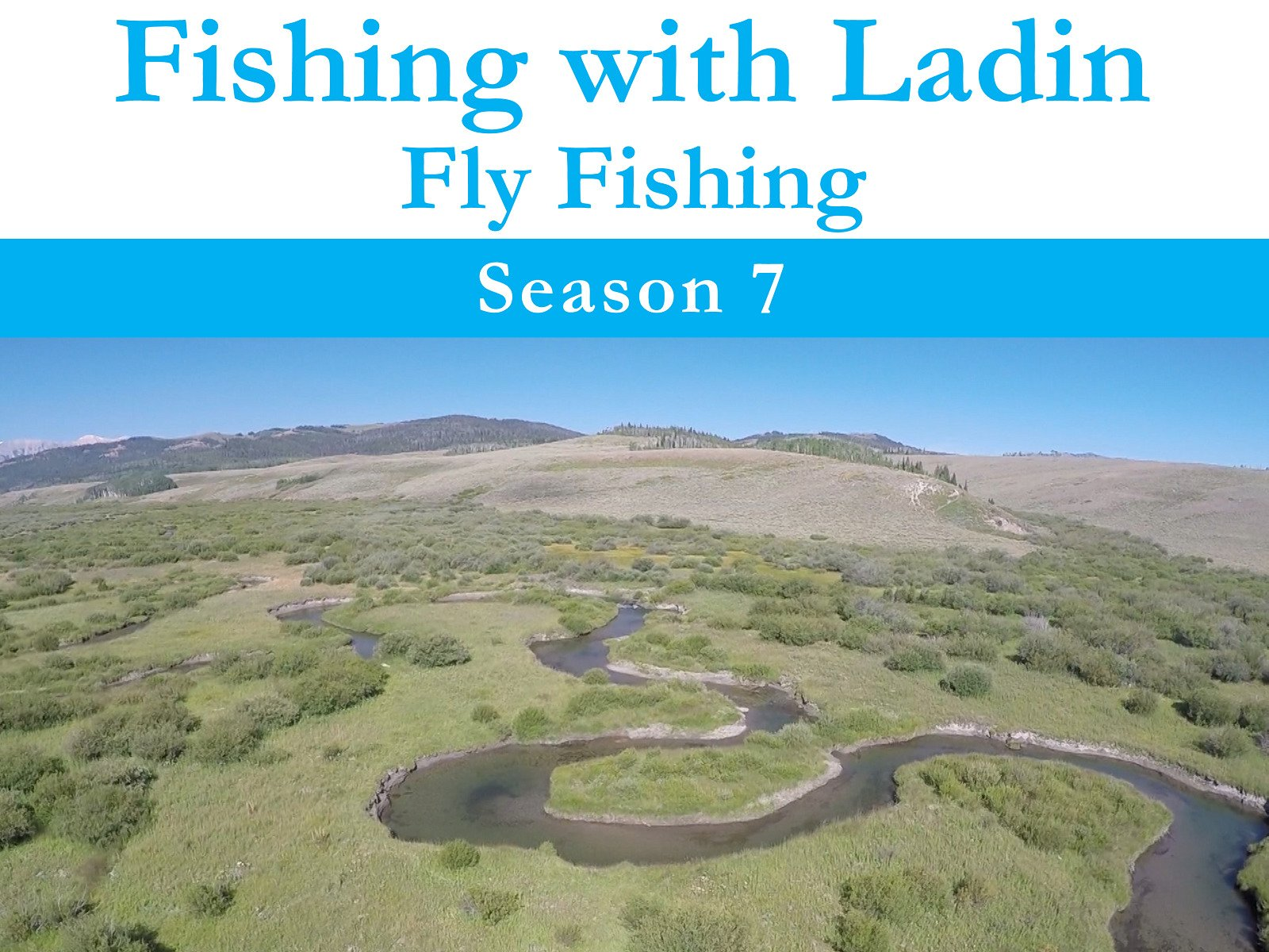 Fishing with Ladin: Fly Fishing on Amazon Prime Instant Video UK
