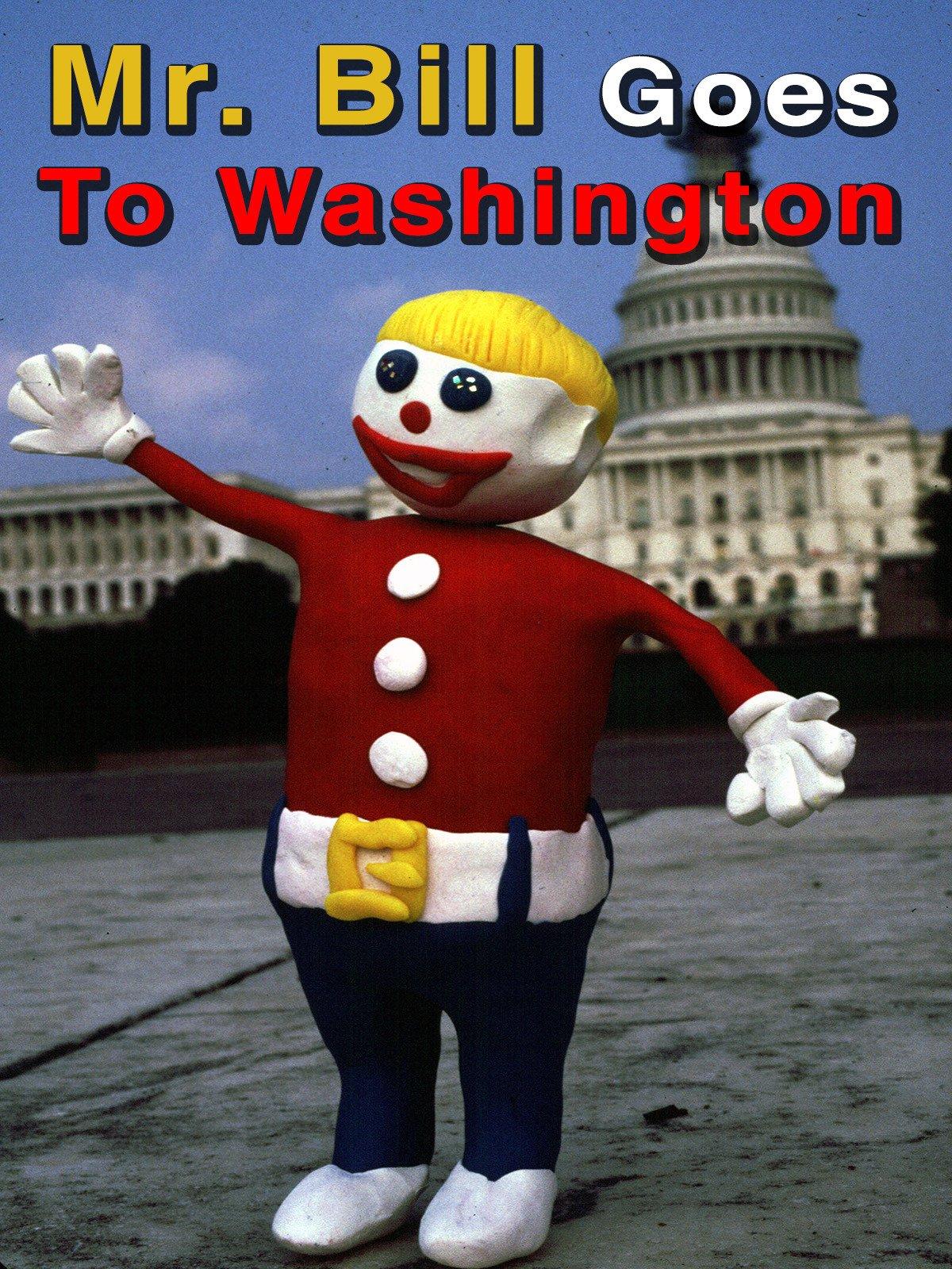 Mr. Bill Goes To Washington