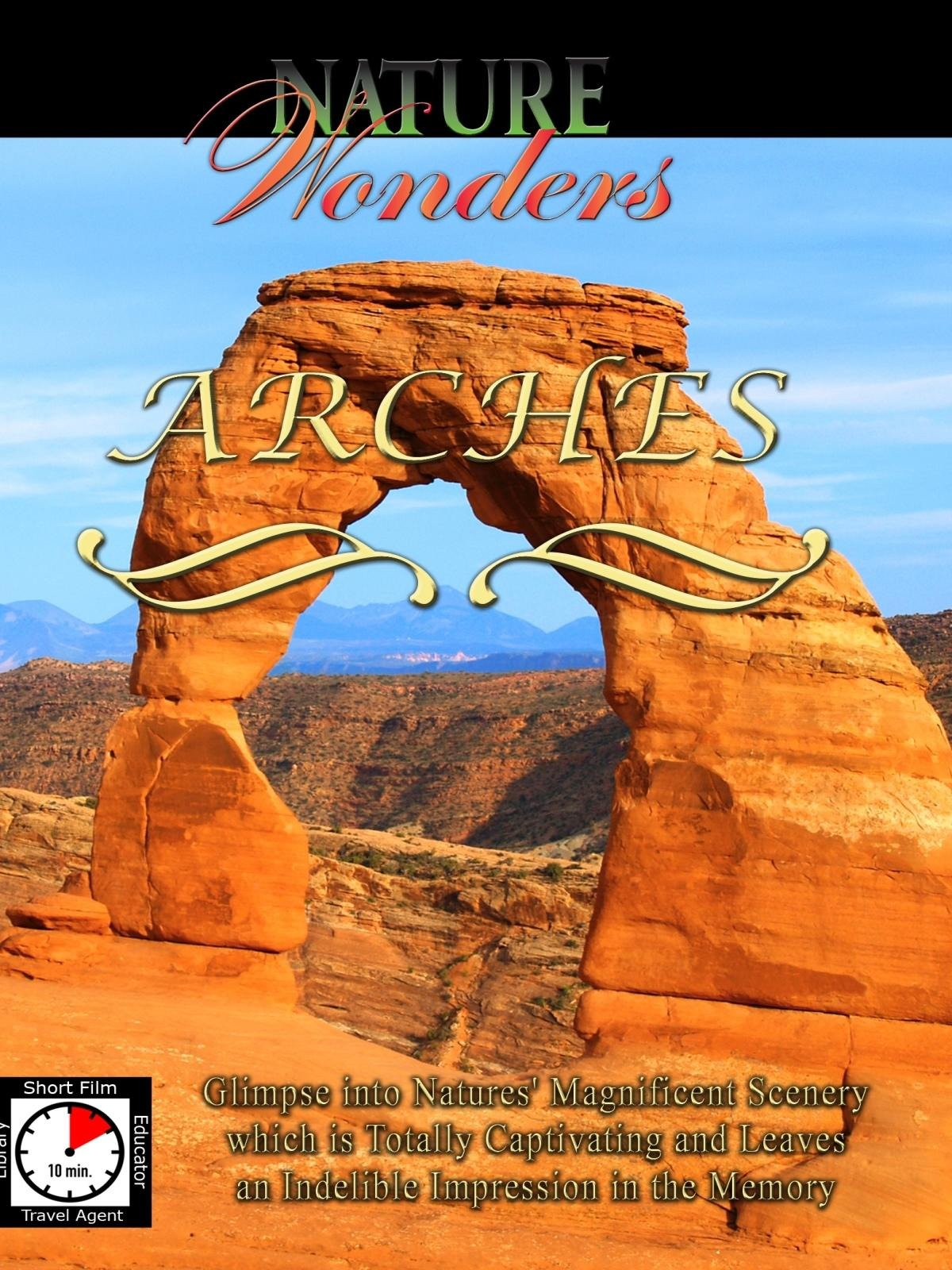 Nature Wonders - Arches - Utah - U.S.A. on Amazon Prime Instant Video UK