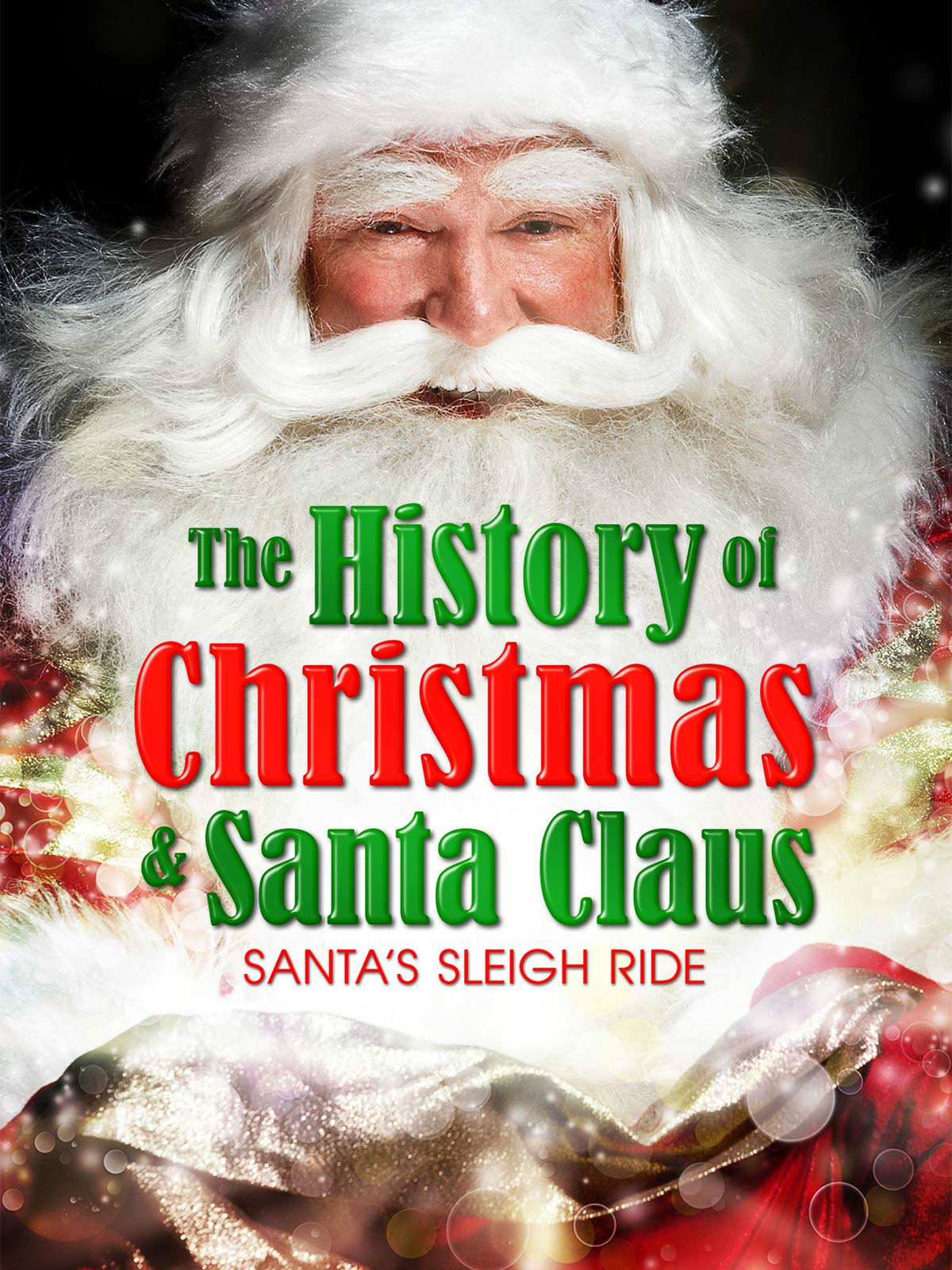 The History of Christmas & Santa Claus: Santa's Sleigh Ride on Amazon Prime Video UK
