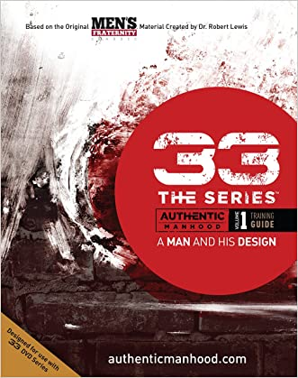 33 The Series, Volume 1 Training Guide: A Man and His Marriage