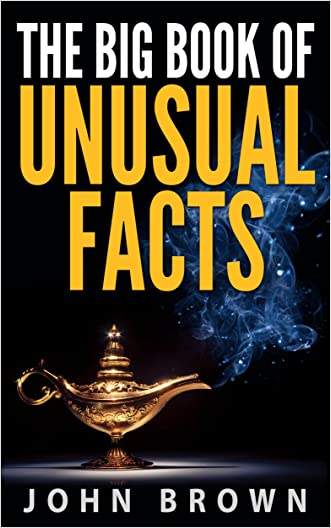 The Big Book of Unusual Facts