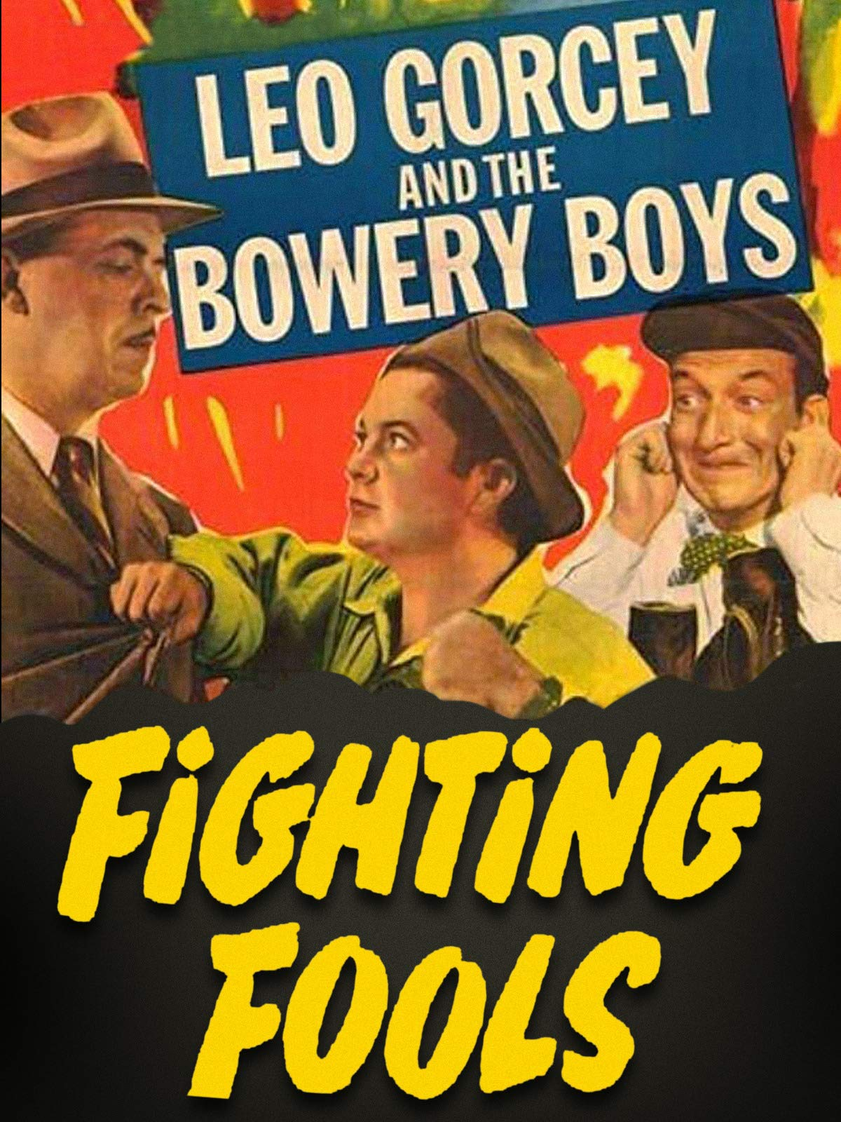 Fighting Fools - Leo Gorcey & The Bowery Boys on Amazon Prime Video UK