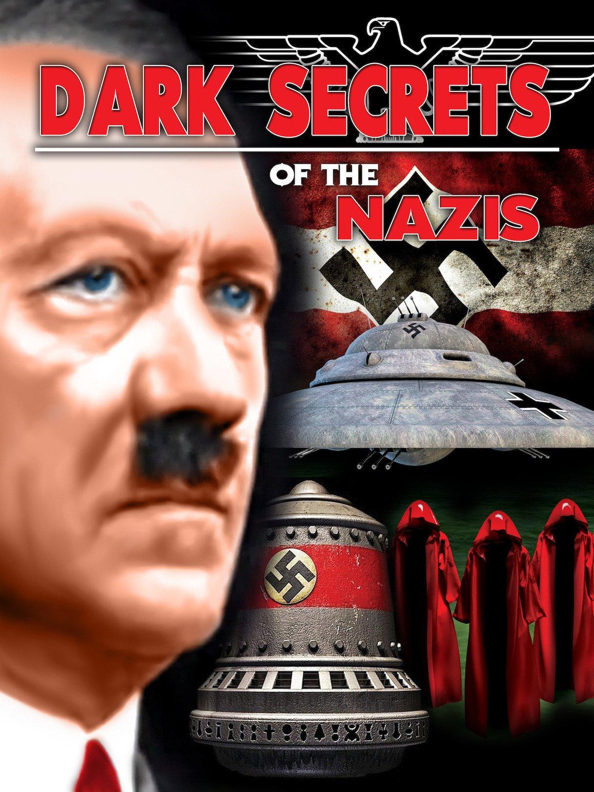 Dark Secrets Of The Nazis