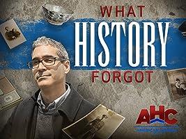 What History Forgot Season 1