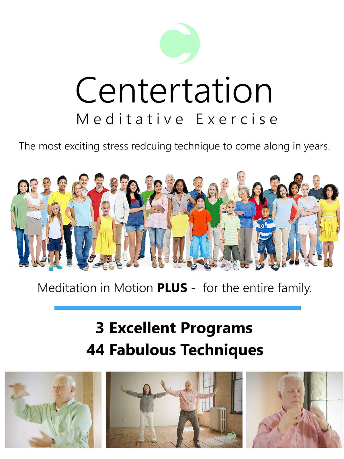 Centertation Meditative Exercise