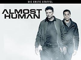 Almost Human - Season 1 - OmU