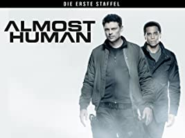Almost Human - Season 1 - OmU
