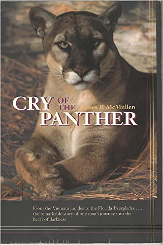 Cry of the Panther: Quest of a Species written by James P McMullen