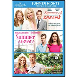 Summer Nights Triple Feature (Summer of Dreams / Summer Love / Summer Vineyard)