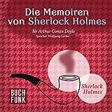 Die Memoiren von Sherlock Holmes - H�rbuch-Edition