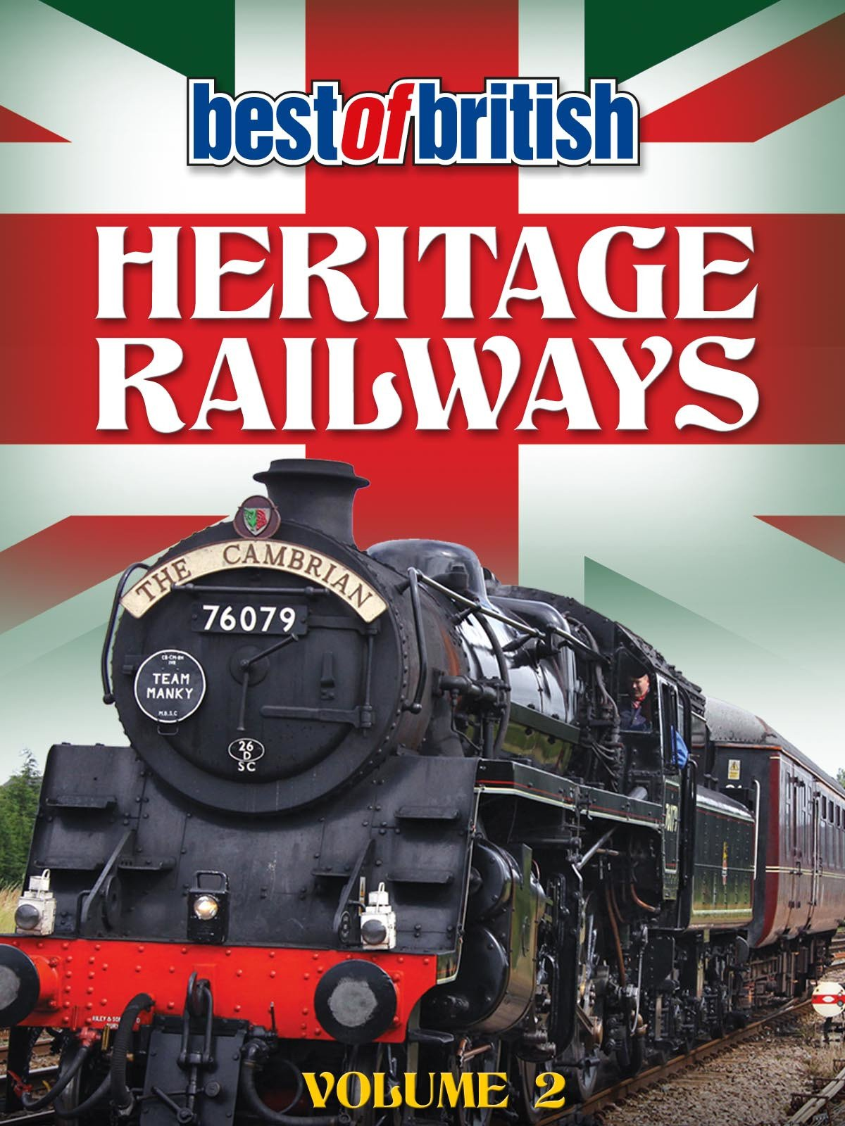Best of British Heritage Railways Volume 2