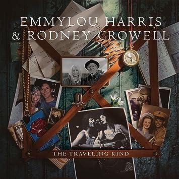 Emmylou Harris & Rodney Crowell � The Traveling Kind