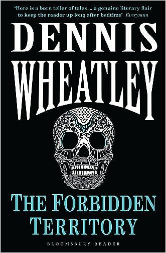 The Forbidden Territory (Duke De Richleau Book 5)