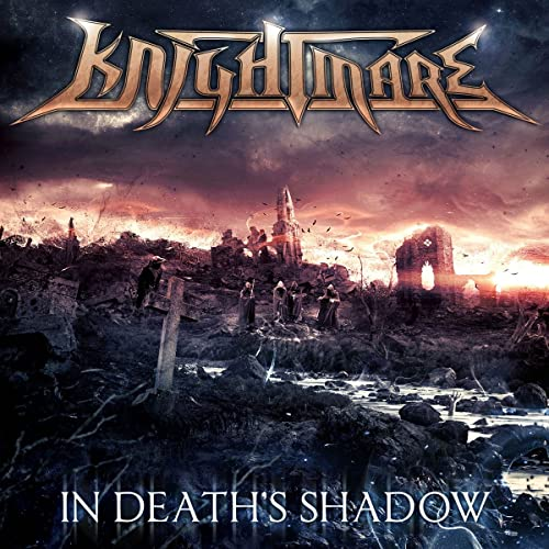 Knightmare - In Death's Shadows