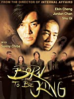 Born To Be King (English Subtitled)