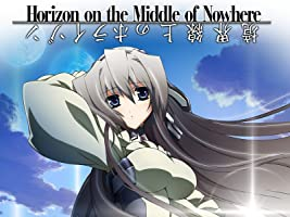 Horizon In The Middle of Nowhere: Season 1