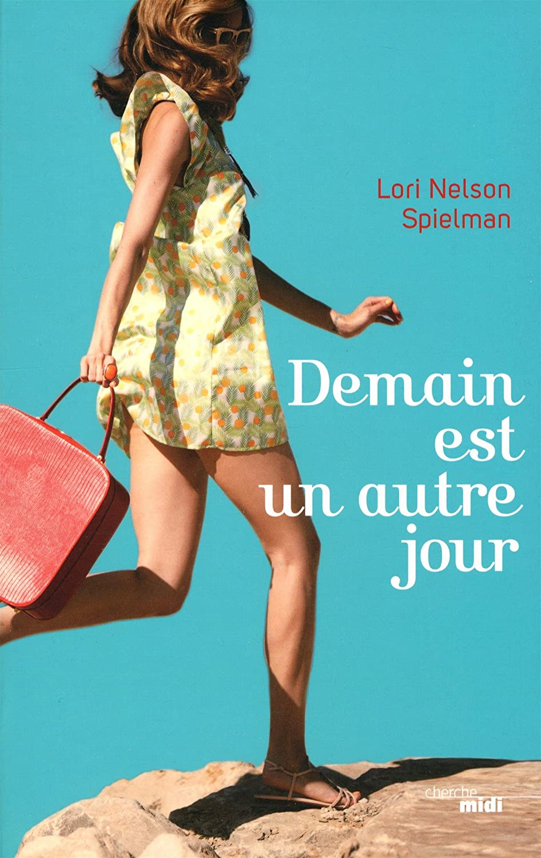 Demain est un autre jour de lori nelson spielman le blog de violette - Mathieu lehanneur demain est un autre jour ...