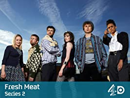 Fresh Meat - Season 2