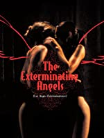 The Exterminating Angels