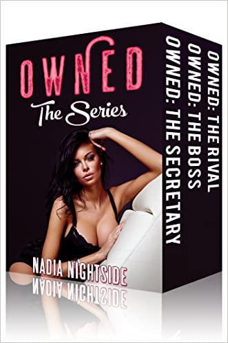 Owned: The Series (Bare Body Lust) written by Nadia Nightside