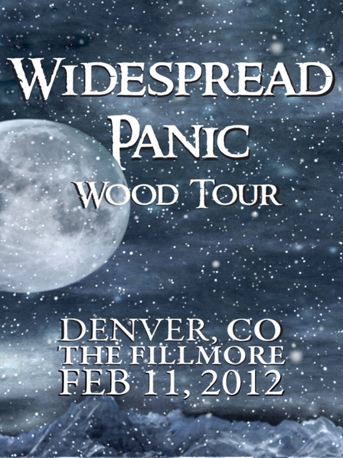 Widespread Panic: Wood Tour - Denver, CO The Fillmore February 11, 2012 on Amazon Prime Instant Video UK