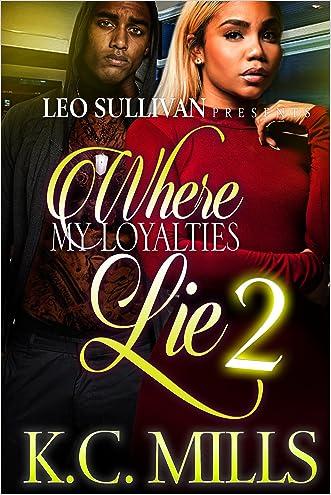 Where My Loyalties Lie 2