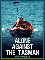 Alone Against the Tasman: Living to Tell the Tale (English Subtitled)