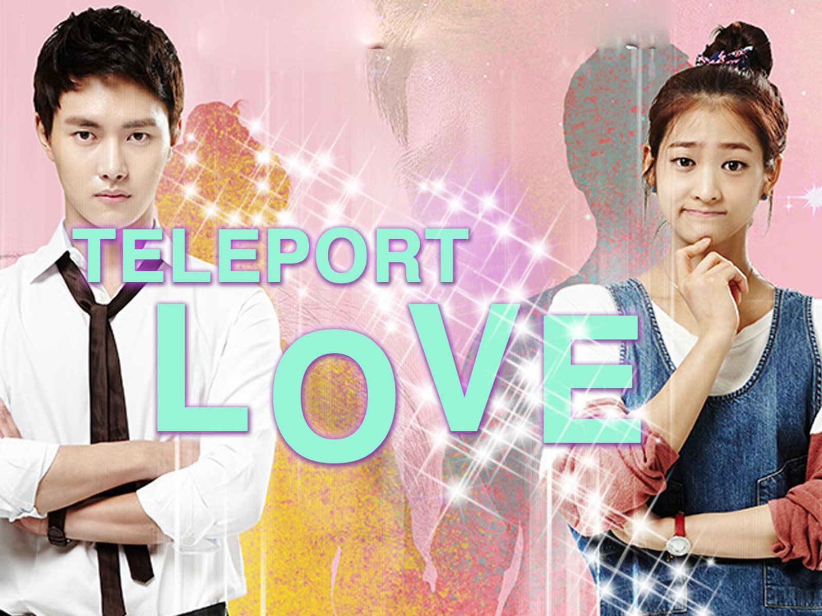 Teleport Love - Season 1
