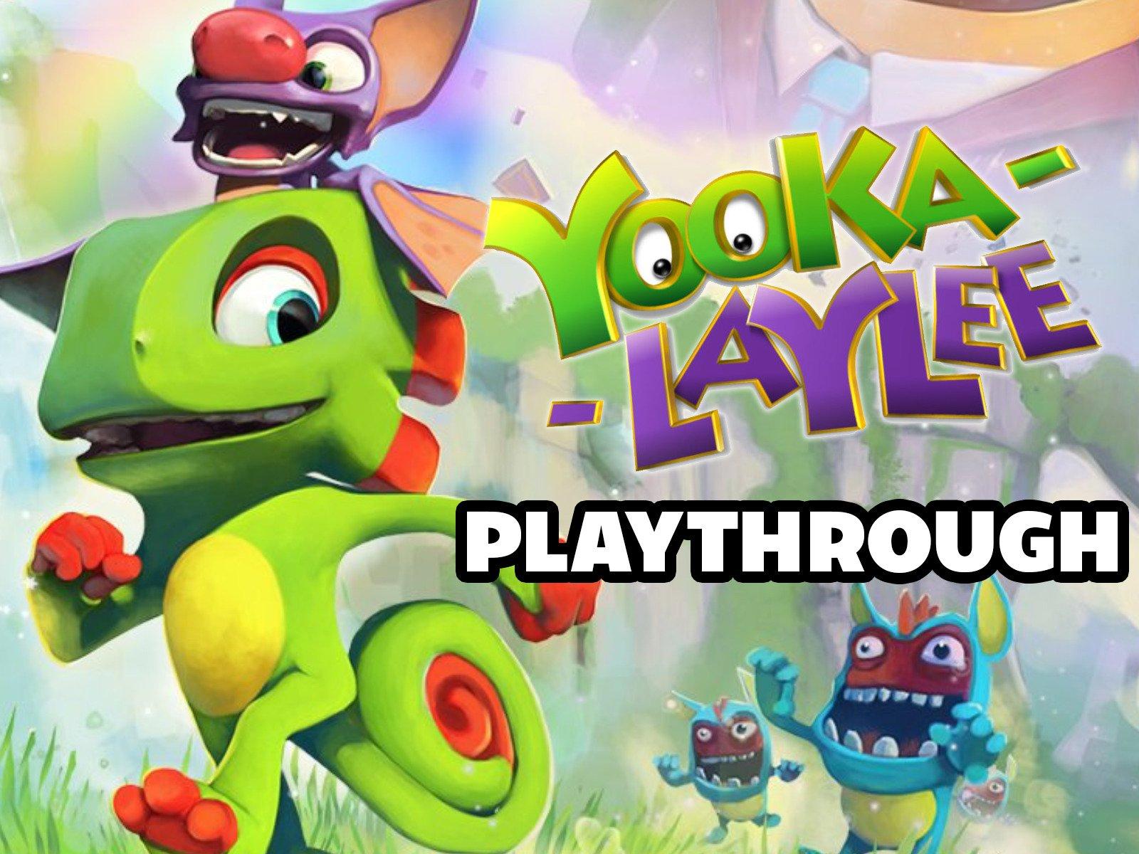 Clip: Yooka-Laylee Playthrough - Season 1
