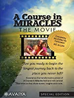 A Course in Miracles The Movie: Special Edition
