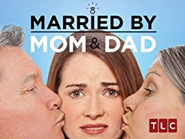 Married By Mom & Dad Season 1