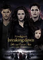 Breaking Dawn - Biss zum Ende der Nacht, Teil 2