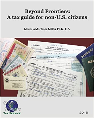 Beyond Frontiers: A Tax Guide for Non-U.S. Citizens