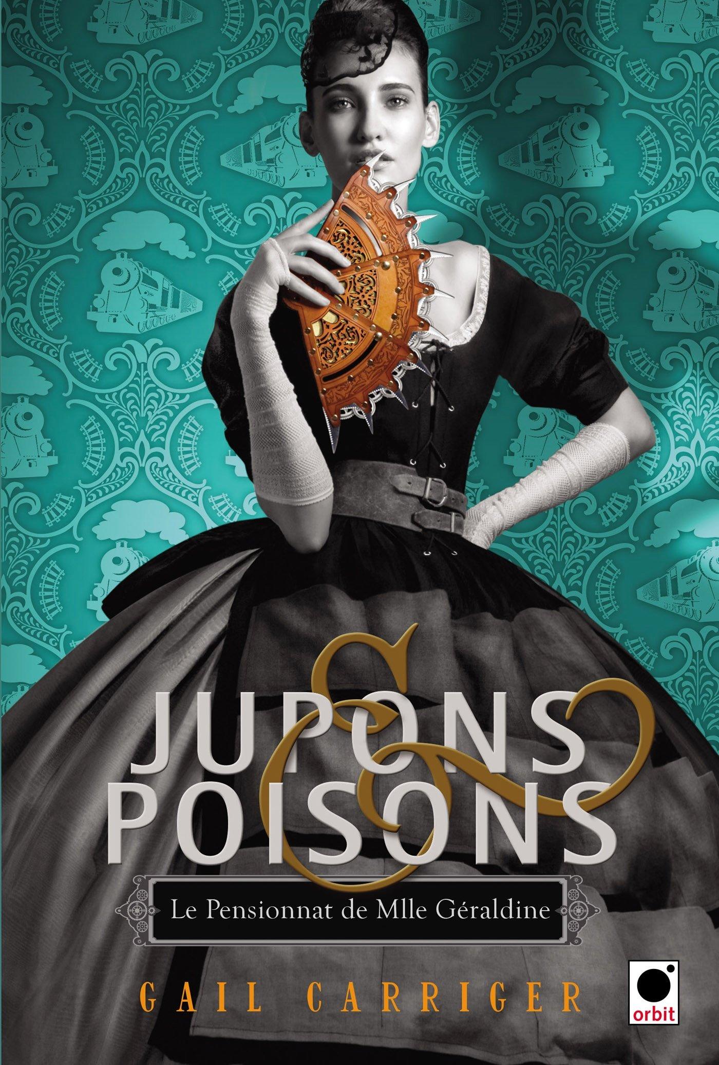 Le Pensionnat de Mlle Géraldine, Tome 3 : Jupons et poisons 81CQR8H7tiL